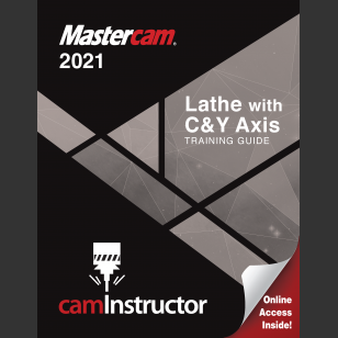 Mastercam 2021 -Lathe with C&Y Training Guide